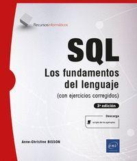 SQL - FUNDAMENTOS DEL LENGUAJE (CON EJERCICIOS CORREGIDOS) (3ª ED