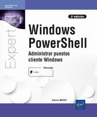 WINDOWS POWERSHELL - ADMINISTRAR PUESTOS CLIENTE WINDOWS (2A EDIC