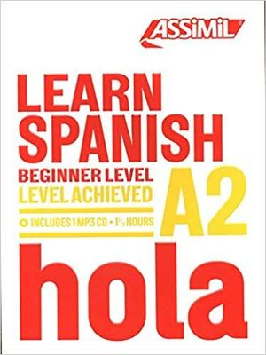 LEARN SPANISH. BEGINNER LEVEL A2 (+CDMP3)