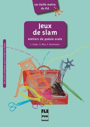JEUX DE SLAM - ATELIER DE POESIE ORALE