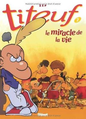TIETUF 07 LE MIRACLE DE LA VIE VOL.7