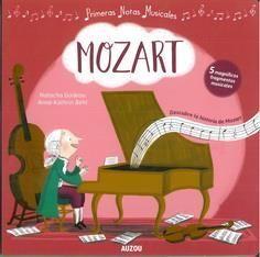 MOZART. MIS PRIMERAS NOTAS MUSICALES