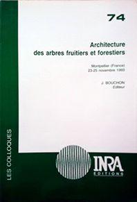 ARCHITECTURE DES ARBRES FRUITIERS ET FORESTIERS