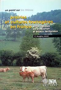 PRAIRIES ET CULTURES FOURRAGÈRES EN FRANCE