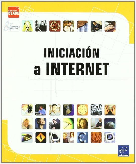 INICIACION A INTERNET. COLECC. CLAVE
