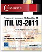 PREPARACIÓN PARA LA CERTIFICACIÓN ITIL FOUNDATION V3 ITIL V3-2011