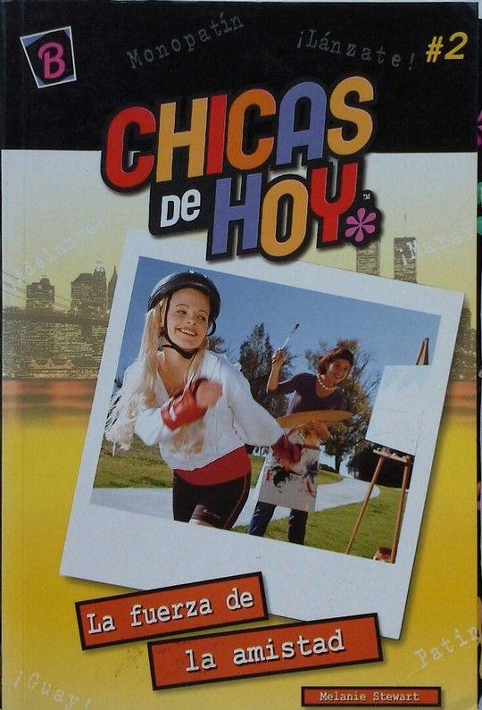 CHICAS DE HOY LA FUERZA DE LA AMISTAD