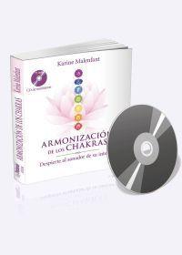 ARMONIZACION DE LOS CHAKRAS (+ CD DE MEDITACION)