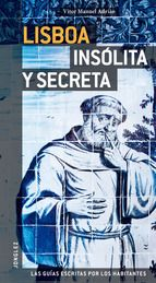 GUÍA LISBOA INSÓLITA Y SECRETA