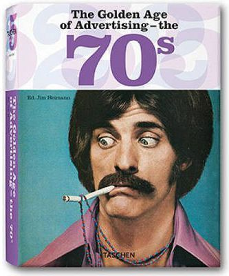 GOLDEN AGE OF ADVERTISING 70S (25 ANIV)