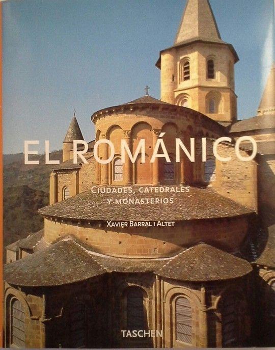 EL ROMANICO. CIUDADES, CATEDRALES Y MONASTERIOS