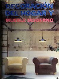 DECORACION HOGAR Y MUEBLE MODERNO