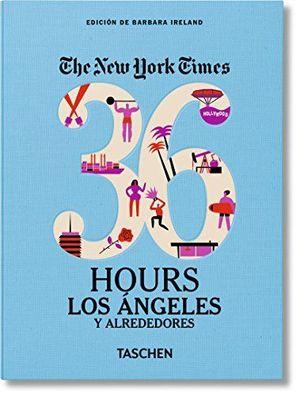 NYT, 36H, LOS ANGELES Y ALREDEDORES