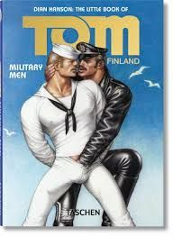 THE LITTLE BOOK OF TOM OF FINLAND: MILITARY MEN