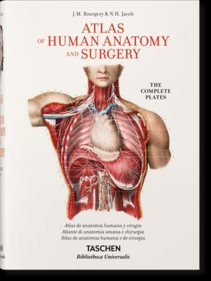 BOURGERY'S ATLAS OF ANATOMY AND SURGERY. THE COMPLETE PLATES