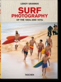 LEROY GRANNIS SURF PHOTOGRAPHY OF THE 1960'S AND 1970'S