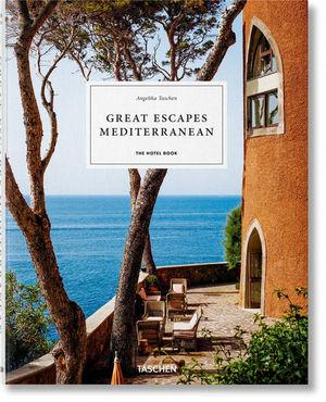 GREAT ESCAPES MEDITERRANEAN. THE HOTEL BOOK