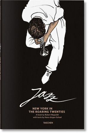 JAZZ. NEW YORK IN THE ROARING TWENTIES