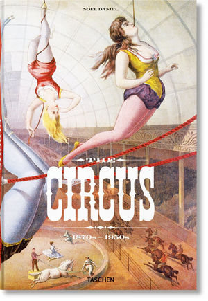 THE CIRCUS 1870-1950