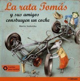LA RATA TOMAS Y SUS AMIGOS CONSTRUYEN UN COCHE