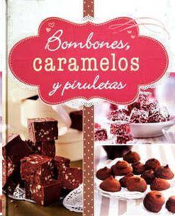 BOMBONES CARAMELOS Y PIRULETAS