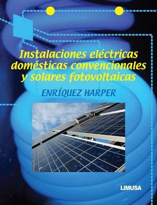 INSTALACIONES ELECTRICAS DOMESTICAS CONVENCIONALES