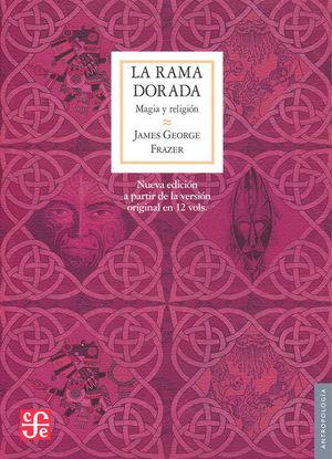 LA RAMA DORADA. MAGIA Y RELIGIÓN