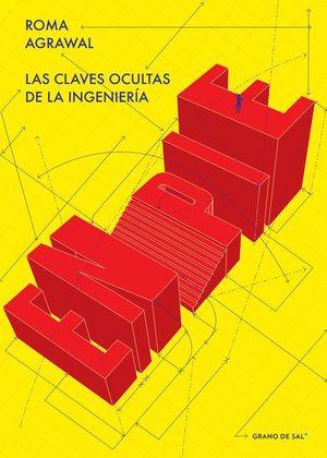 EN PIE. LAS CLAVES OCULTAS DE LA INGENIERIA
