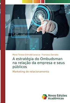 A ESTRATÉGIA DO OMBUDSMAN NA RELAÇAO DA EMPRESA E SEUS PUBLICOS