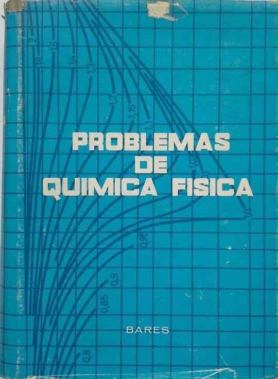 PROBLEMAS DE QUMICA FISICA
