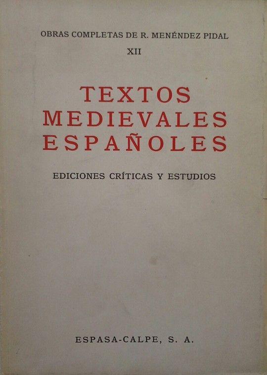 TEXTOS MEDIEVALES ESPAÑOLES. EDICIONES CRITICAS Y ESTUDIOS