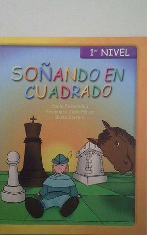 SOÑANDO EN CUADRADO 1º NIVEL
