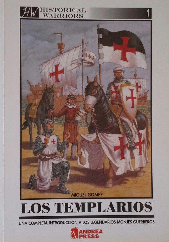 LOS TEMPLARIOS (HISTORICAL WARRIORS)