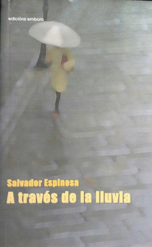 A TRAVES DE LA LLUVIA