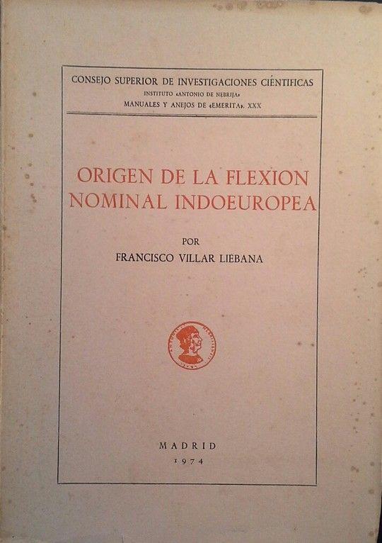 ORIGEN DE LA FLEXIÓN NOMINAL INDOEUROPEA