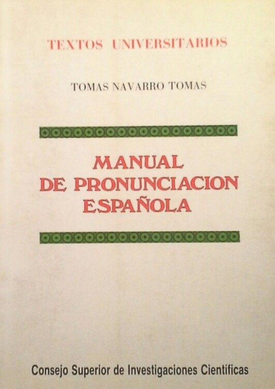 MANUAL DE PRONUNCIACIÓN ESPAÑOLA