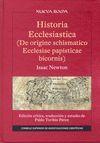 HISTORIA ECCLESIASTICA (DE ORIGINE SCHISMATICO ECCLESIAE PAPISTICAE BICORNIS)