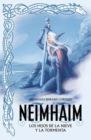 NEIMHAIM 1: LOS HIJOS DE LA NIEVE Y LA TORMENTA