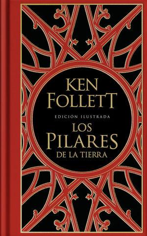 LOS PILARES DE LA TIERRA (EDICIÓN ILUSTRADA)