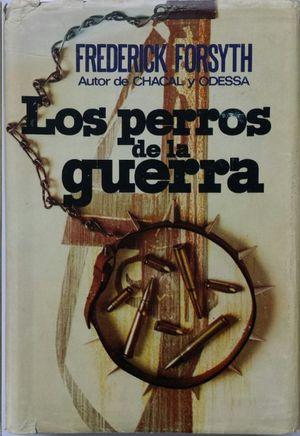 PERROS DE LA GUERRA, LOS
