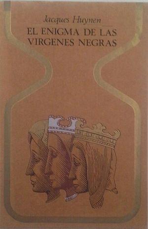EL ENIGMA DE LAS VÍRGENES NEGRAS