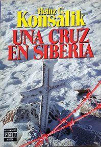 CRUZ EN SIBERIA, UNA