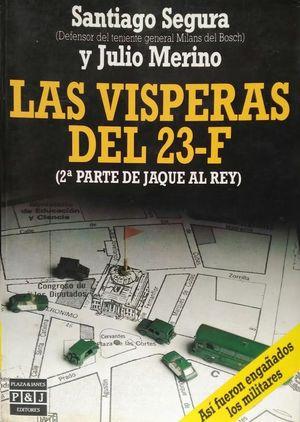 LAS VÍSPERAS DEL 23-F