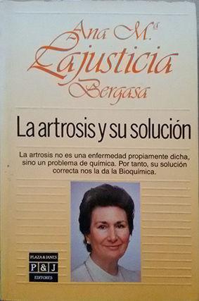 ARTROSIS Y SU SOLUCIÓN, LA