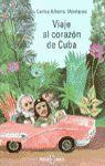 VIAJE AL CORAZON DE CUBA