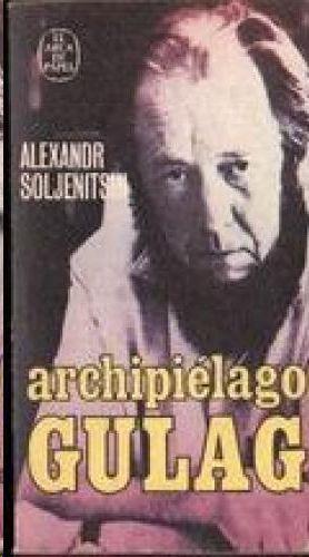 ARCHIPIÉLAGO GULAG, 1918-1956 (TOMO 1) : ENSAYO DE INVESTIGACIÓN LITERARIA