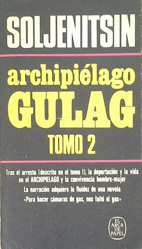 ARCHIPIÉLAGO GULAG,  1918-1956(TOMO 2)