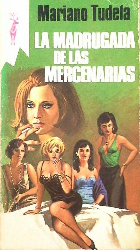 LA MADRUGADA DE LAS MERCENARIAS