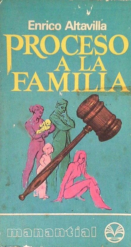 PROCESO A LA FAMILIA