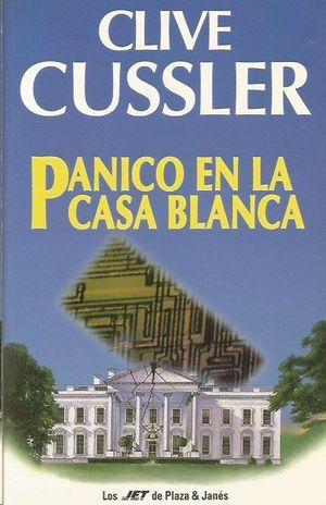 PÁNICO EN LA CASA BLANCA